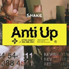 Anti Up - Shake