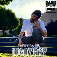 DASH RADIO x Everyday is Wenzday [YYVNG Guest Mix]