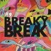Download BREAKY BREAK -  U 'NOW (VIDEO OUT NOW) YOUTUBE  enjoy!! Mp3