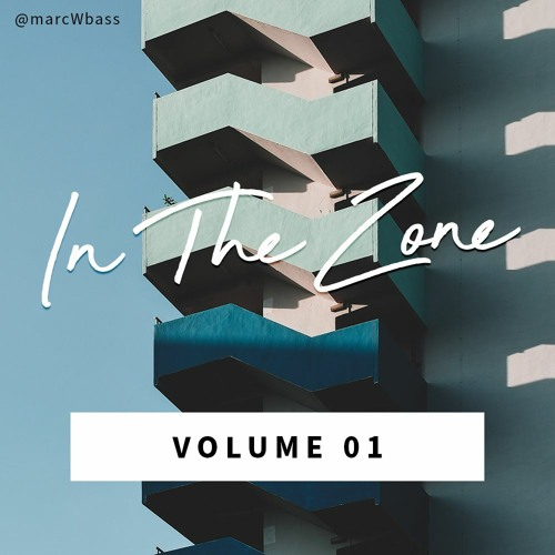 In The Zone V.01 - An Alternative/Electronic Playlist by Marc W Bass