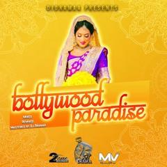 BOLLYWOOD PARADISE THE INDIAN MIXTAPE REMIXED By DJ DramaA