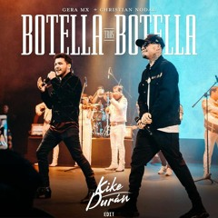 Botella Tras Botella Tras Booyah (Kike Duran Edit)