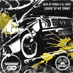 Haus of Panda, DJ Yukie - Loadin' Up My Tommy