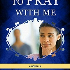 Whyte House Family Spoken Novels #262: I Need Someone to Pray with Me – Chapter 32