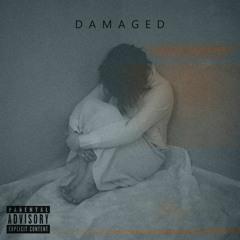 Damaged (Prod. By Khawaja)