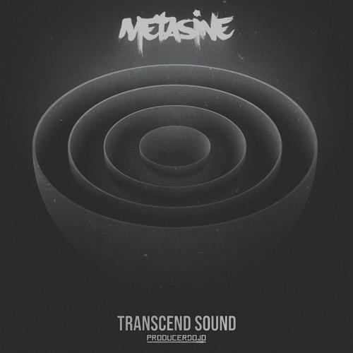 Metasine - Transcend Sound EP