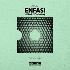 ASCO - Enfasi (feat. Sohiala)[OUT NOW]