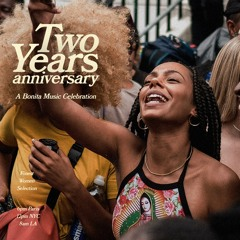 Bonita Music   Two Years Anniversary Special