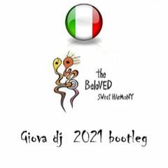 The Beloved - Sweet Harmony (Giova Dj 2021 Bootleg)