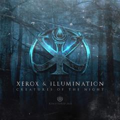 Xerox & Illumination - Creatures of the Night (DJ Mix)