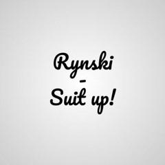 Rynski - Suit Up!