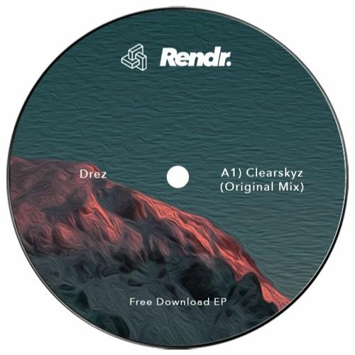 FREE DOWNLOAD : Drez - Clearskyz (Original Mix)