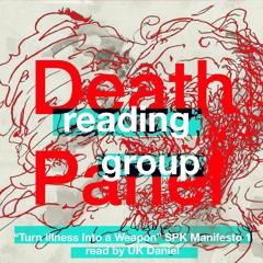 """Turn Illness Into a Weapon"" - SPK Manifesto Excerpt"