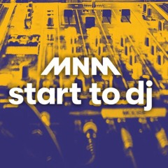 MNM Start to Dj 2021 - Inzending