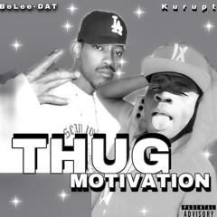 BeLee-DAT- Thug-Motivation (Feat. Kurupt)
