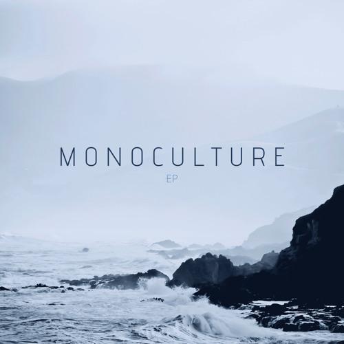 Monoculture - EP