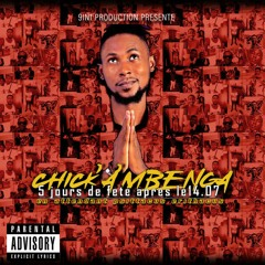 CHICK'A'MBEMGA- Freestyle