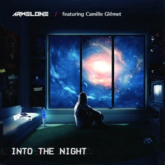 Into The Night (feat. Camille Glémet)