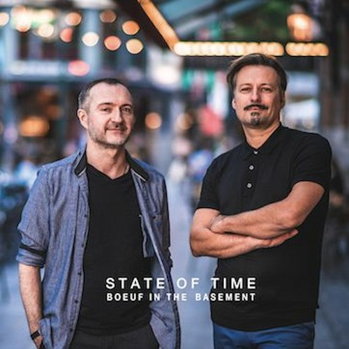 """State of time - """"Boeuf in the basement"""""""