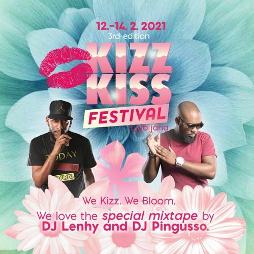 KIZZ KISS Festival Mixtape Pt.1 by DJ Lenhy & DJ Pingusso