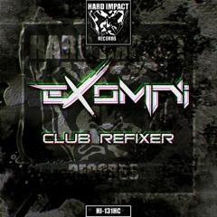 Exomni - Club Refixer ***Release date 14-10-21***