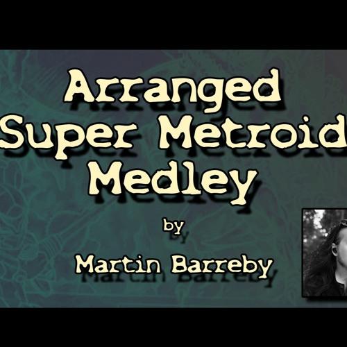 Arranged Super Metroid Medley