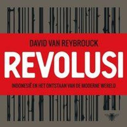 Mathijs Deen leest Revolusi - David van Reybrouck