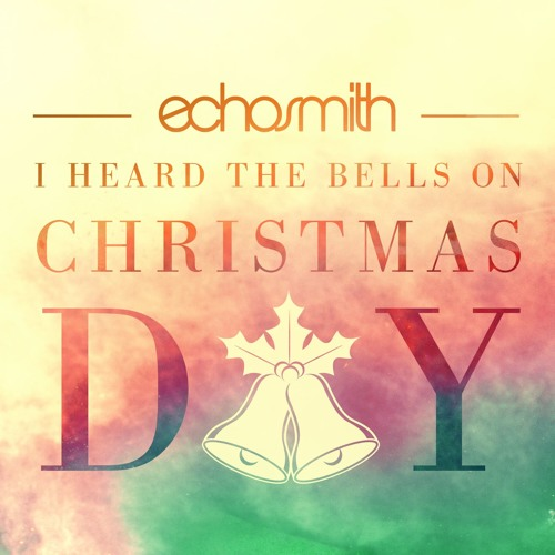 I Heard the Bells on Christmas Day (Single Version)