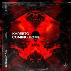 Khrebto - Coming Home