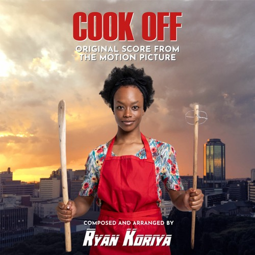 Cook Off - Original Score from the Motion Picture Soundtrack