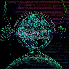 SLANDER & Subtronics X Rezz & Deathpact - Gravity (eLasix mash up and remix)
