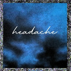 headache mp3 (prod. michaelwarren)