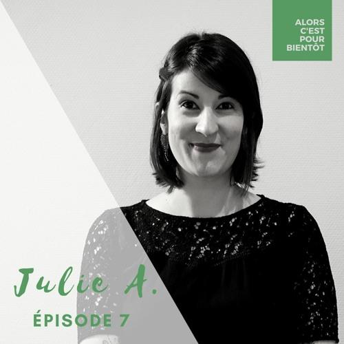 07 - À la rencontre de Julie, FIV et prévention de la mort inattendue du nourrisson