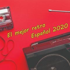 EL MEJOR RETRO ESPAÑOL 2020