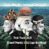 Download Clean Bandit & Mabel Ft 24kGoldn - Tick Tock 2021 (Stark'Manly X Dj Cupi Bootleg) Mp3