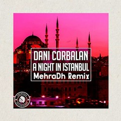 A Night In Istanbul (Remix)