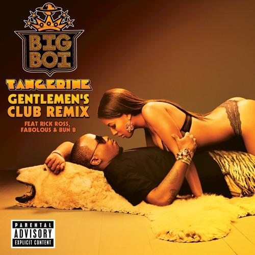 Tangerine (Gentlemen's Club Remix) (Explicit Version)