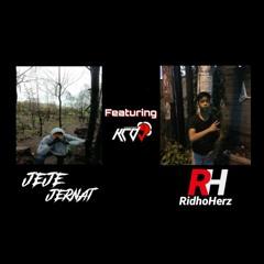 KCDJ™️BERGETAR!! -JEJE JHERNAD ft RidhoHerz-