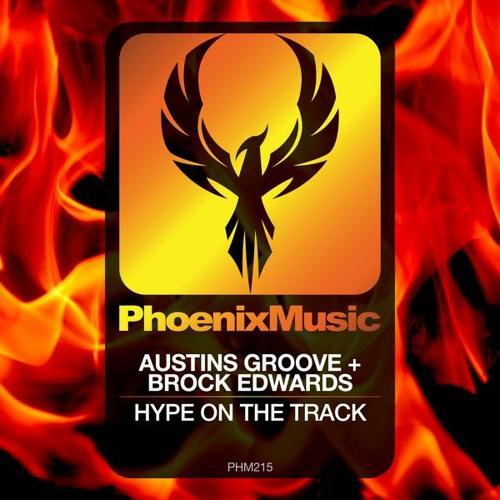 Austins Groove & Brock Edwards - Hype On The Track(Original Mix)