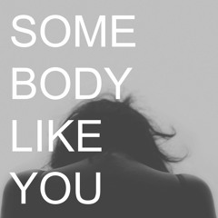 Quzz - Somebody Like You