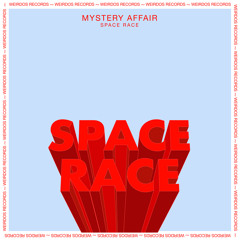 INCOMING : Mystery Affair - Space Race (Javi Redondo Remix) #WEIRDOS
