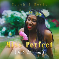 Miss Perfect (feat. D-Vim)