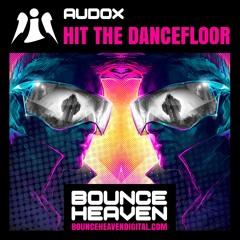 Audox - Hit the Dancefloor