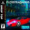 Drop Top (feat. Travis Porter)