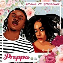 Proppa (feat. Stonebwoy)