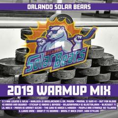 Orlando Solar Bears Warmup Mix 2019