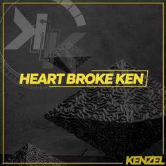 kenzel - HEART BROKE KEN [Free Download]