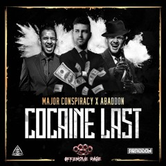Major Conspiracy & Abaddon - Cocaine Last (OFFRAGE113) [OUT NOW]