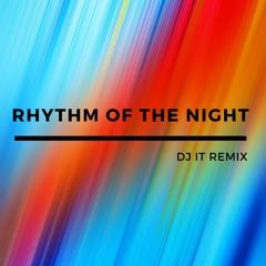 Corona- Rhythm of the Night   DJ IT Remix (Remastered)