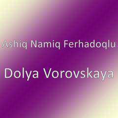 Dolya Vorovskaya